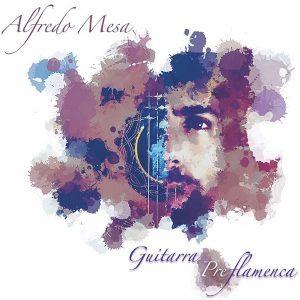 CD Alfredo Mesa – Guitarra preflamenca