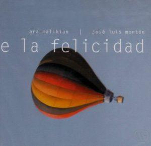 CD Ara Malikian  – De la felicidad