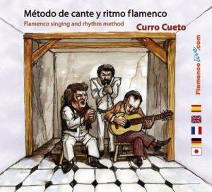 Cante Flamenco Curro Cueto – Método de cante y ritmo flamenco (CD + Libro)