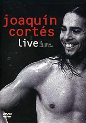 DVD Joaquín Cortés – Live at the Royal Albert Hall