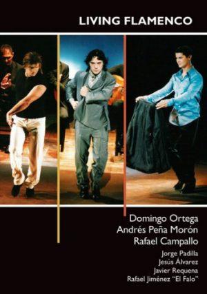 DVD Domingo Ortega, Andrés Peña y Rafael Campallo – Living flamenco
