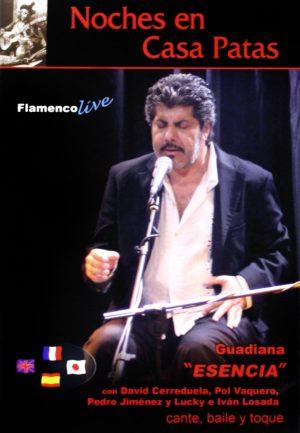 DVD Guadiana – Esencia. Noches en Casa Patas