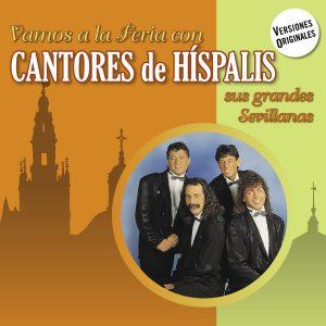 CD Cantores de Hispalis – Vamos a la feria con Cantores de Hispalis