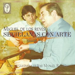 CD Miguel de los Reyes – Sevillanas con arte