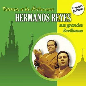 CD Hermanos Reyes – Vamos a la feria con Hermanos Reyes