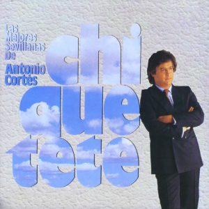 CD Chiquetete – Las mejores sevillanas