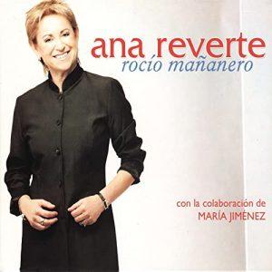 CD Ana Reverte – Rocío mañanero