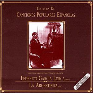 Colecciones Federico García Lorca y La Argentinita – Colección de canciones populares españolas