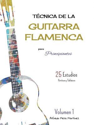 Guitarra Flamenca Alfredo Mesa – Técnica de la guitarra flamenca para principiantes