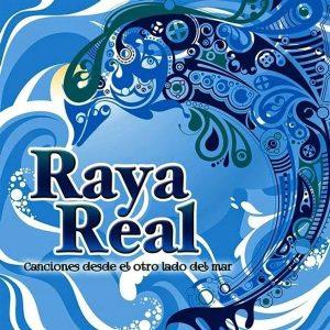 CD Raya Real – Canciones desde el otro lado del mar