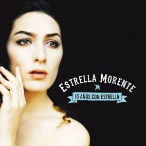 Colecciones Estrella Morente – 15 años con Estrella (2 CDs)