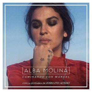 CD Alba Molina, Joselito Acedo – Caminando con Manuel