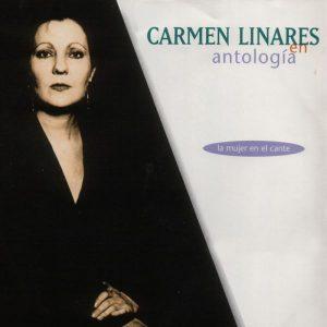 CD Carmen Linares – Antología. La mujer en el cante (2 CDs)