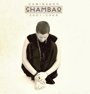 CD Chambao – Caminando 2001-2006 (2 CDs + DVD)