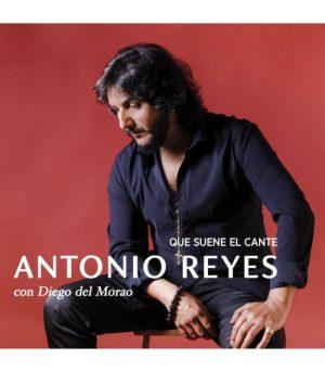 CD Antonio Reyes y Diego del Morao – Que suene el cante