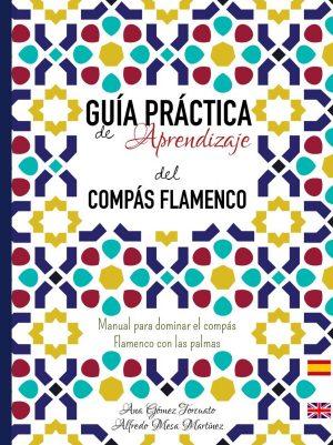 Compás Ana Gómez Torcuato y Alfredo Mesa Martínez – Guía práctica de aprendizaje del compás flamenco