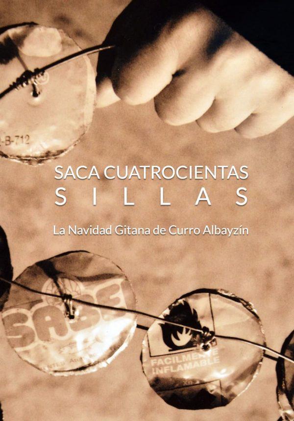 DVD Curro Albayzín – Saca cuatrocientas sillas – La Navidad Gitana de Curro Albayzín