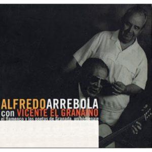 CD Alfredo Arrebola – El flamenco y los poetas de Granada