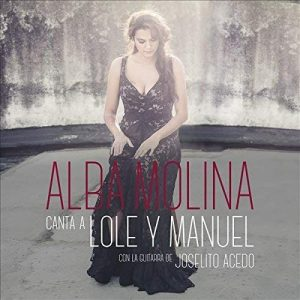 CD Alba Molina – Canta a Lole y Manuel
