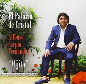 CD Alfonso Carpio «Mijita» – El Palacio de Cristal