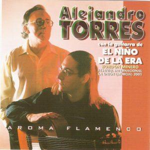 CD Alejandro Torres – Aroma Flamenco