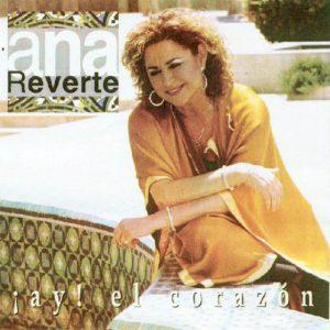 CD Ana reverte – ¡Ay! El corazón