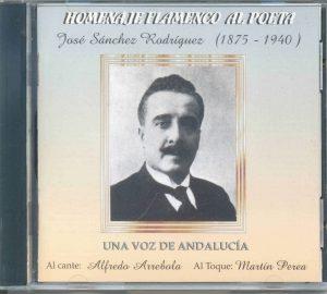 CD Alfredo Arrebola – Homenaje Flamenco al Poeta José Sánchez Rodríguez