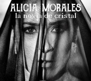 CD Alicia Morales – La novia de cristal